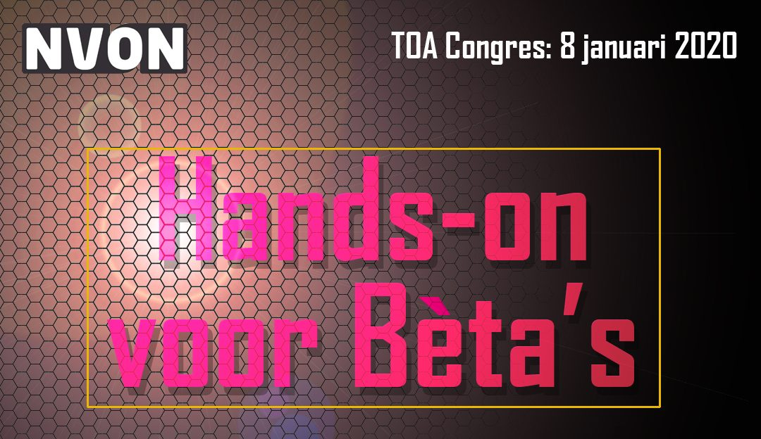 NVON TOA congres: Hands-on voor Bèta's